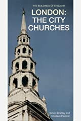 London: The City Churches (Pevsner Architectural Guides: Buildings of England) Paperback
