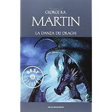 GEORGE R.R. MARTIN - LA DANZA