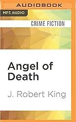 Angel of Death by J. Robert King (2016-05-10)