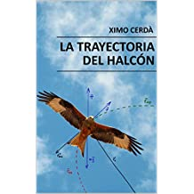 La trayectoria del halcón