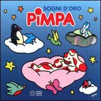 Sogni d'oro Pimpa. Con CD Audio