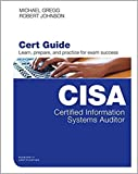 Certified Information Systems Auditor (CISA) Cert Guide (Certification Guide) 1st Edition