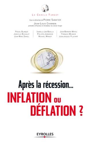 Aprs la rcession...  inflation ou dflation  ?