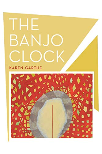 The Banjo Clock - Poems (New California Poetry, Band 34)