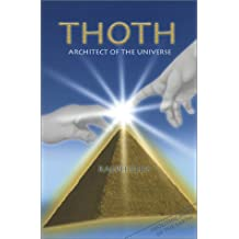 Thoth: Architect of the Universe by Ralph Ellis (2002-04-15)