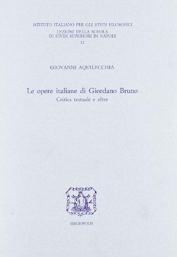 Le opere italiane di Giordano Bruno. Critica testuale e oltre