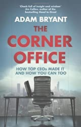 The Corner Office by Adam Bryant (2011-07-21)