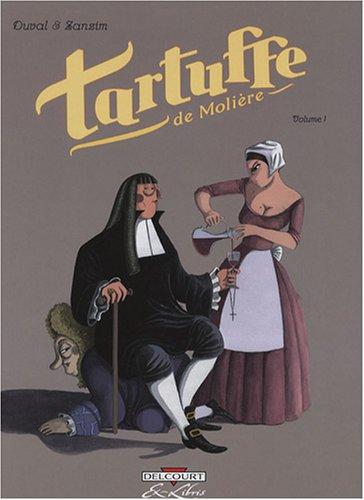 Tartuffe, Tome 1 :