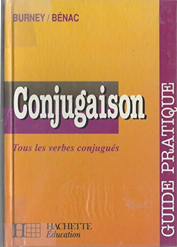 CONJUGAISON. Guide pratique