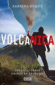 Volcánica / Volcanica par Sabrina Duque