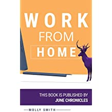 Work from home: 10 ways to make money online and tips&tricks to start your freelancing career (English Edition)