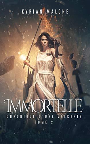 Immortelle - 2 (Romans Lesbiens par Kyrian Malone)