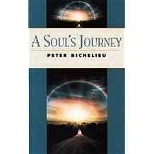 A Soul's Journey (Classics of Personal Development)