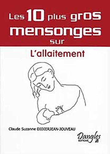 10 mensonges sur l'allaitement
