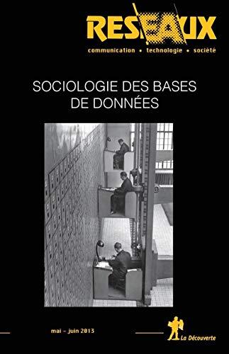 Sociologie des bases de données par  REVUE RÉSEAUX