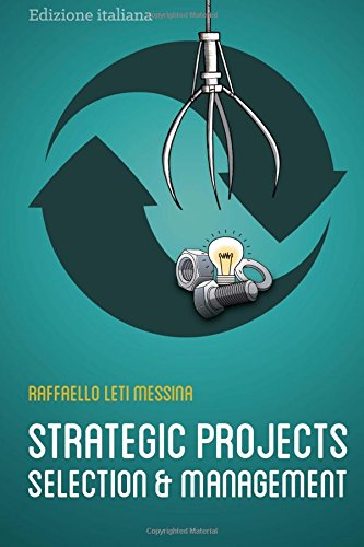 Strategic Projects Selection and Management