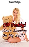 Oh Daddy! Who's Sleeping On My Bed!? (English Edition)