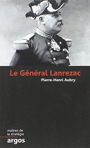 Le Général Lanrezac par Pierre-Henri Aubry