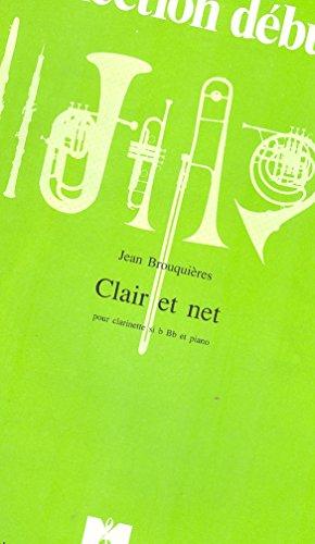 Clair et net : Niveau débutant (Collect...