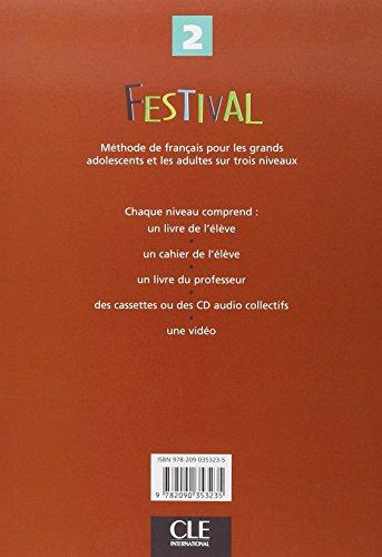 Festival. Livre de l'élève. Per le Scuole superiori: 2 (Methode de Francais)
