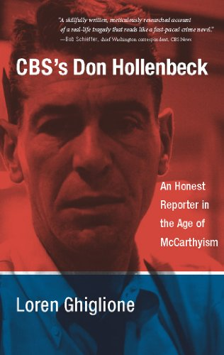 cbss-don-hollenbeck-an-honest-reporter-in-the-age-of-mccarthyism