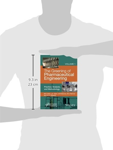 The Greening of Pharmaceutical Engineering: Practice, Analysis, and Methodology (Wiley-scrivener)