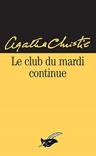 Le Club du mardi continue (Masque Christie)