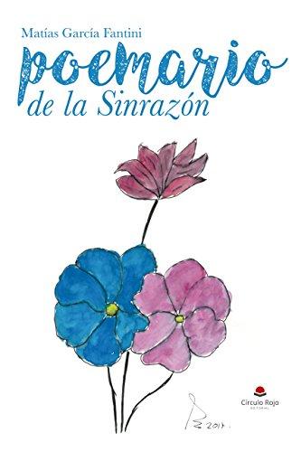 Poemario de la Sinrazón por Matías García Fantini