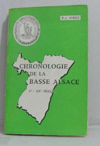 Chronologie de la basse alsace Ier-XXe siècle par Himly F. -j