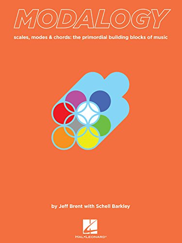 Modalogy: Scales, Modes & Chords: The Primordial Building Blocks of Music Hals-block