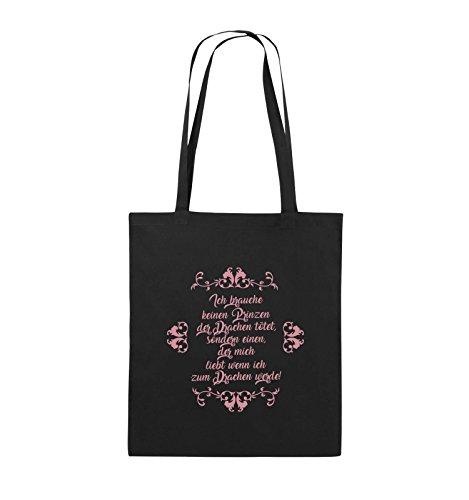 Comedy Bags - Ich brauchen keinen Prinzen der Drachen tötet - Jutebeutel - lange Henkel - 38x42cm - Farbe: Schwarz / Pink Schwarz / Rosa