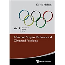 7: Second Step To Mathematical Olympiad Problems, A (Mathematical Olympiad Series)