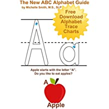 The New ABC Alphabet Guide (New Learning Series Book 1) (English Edition)