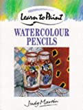 Cover of: Watercolour Pencils (Collins Learn to Paint) | Judy Martin