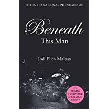 Beneath This Man (This Man Trilogy 2)
