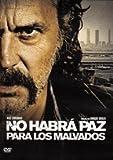 00169 No Habrá Paz Para Los Malvados.(2011).