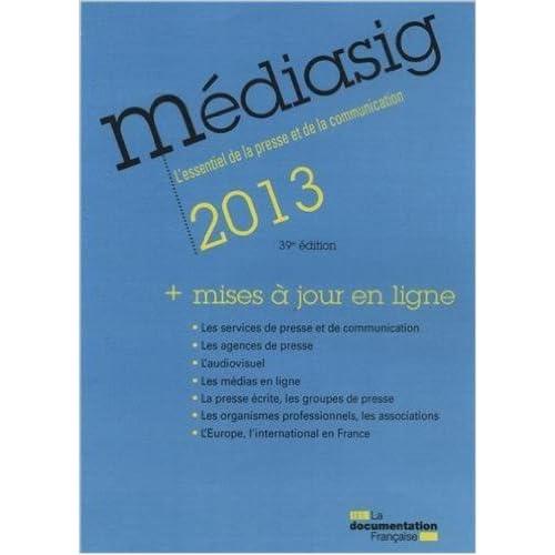 Mediasig 2013 : L'essentiel de la presse et de la communication de La Documentation Française ( 6 mars 2013 )