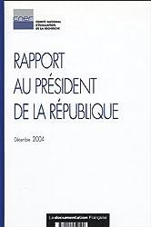 Rapport au Président de la République : CNER