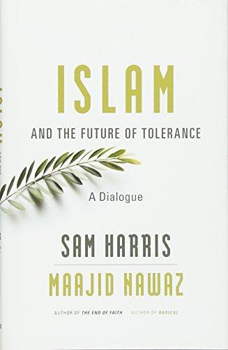 Islam and the Future of Tolerance: A Dialogue por Sam Harris