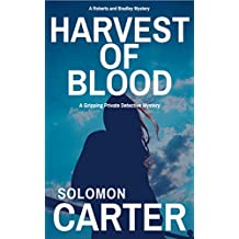 Harvest of Blood: A Gripping Private Detective Mystery (Harder They Fall Private Investigator Crime Thriller Series Book 3)