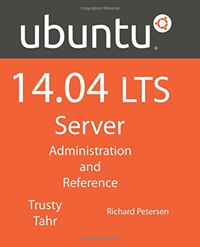 Read Ubuntu 14 04 LTS Server: Administration and Reference
