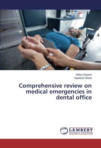 Comprehensive review on medical emergencies in dental office