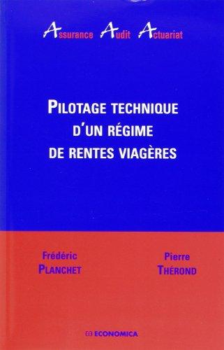 Pilotage technique d'un régime de rentes viagères par Frédéric Planchet