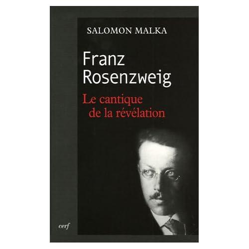 Franz Rosenzweig : Le cantique de la révélation