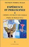 Expérience et philosophie, tome 1