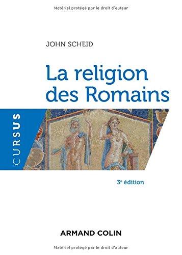 La religion des Romains - 3e éd.