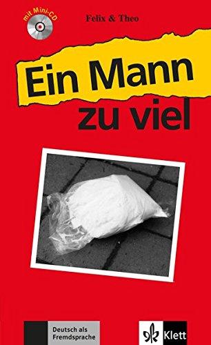 Felix Und Theo: Ein Mann Zu Viel - Buch MIT Mini-CD
