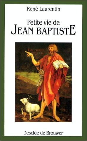 Petite vie de Jean Baptiste