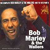 The Complete Bob Marley & The Wailers 1967 To 1972 - Part II [Import anglais]