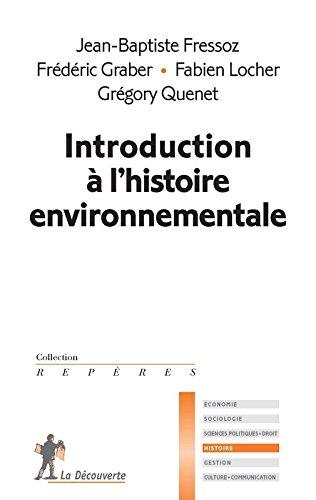 Introduction à l'histoire environnementale par Jean-Baptiste Fressoz
